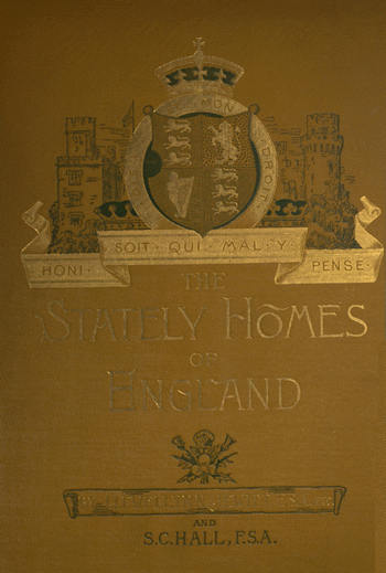 The Project Gutenberg Ebook Of The Stately Homes Of England By