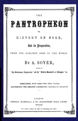The project gutenberg ebook of the pantropheon by a soyer image not available cover fandeluxe Choice Image