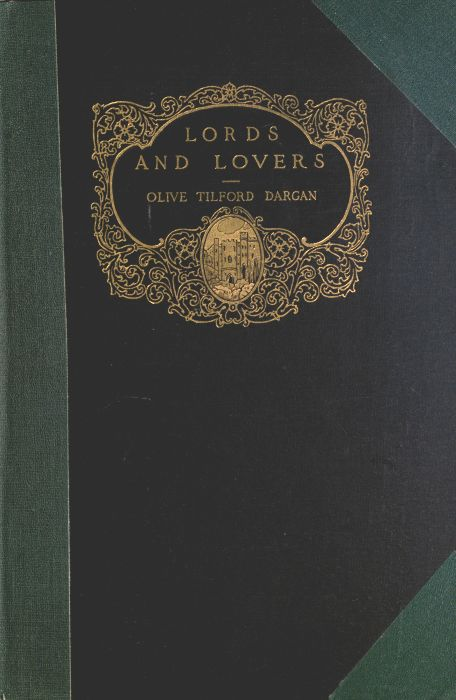 The Project Gutenberg Ebook Of Lords And Lovers And Other Dramas By