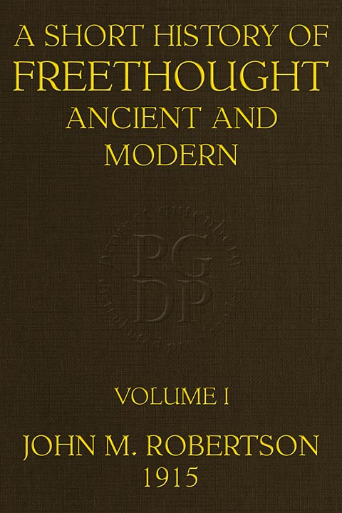 A short history of freethought ancient and modern volume 1 of 2 newly designed front cover fandeluxe Images