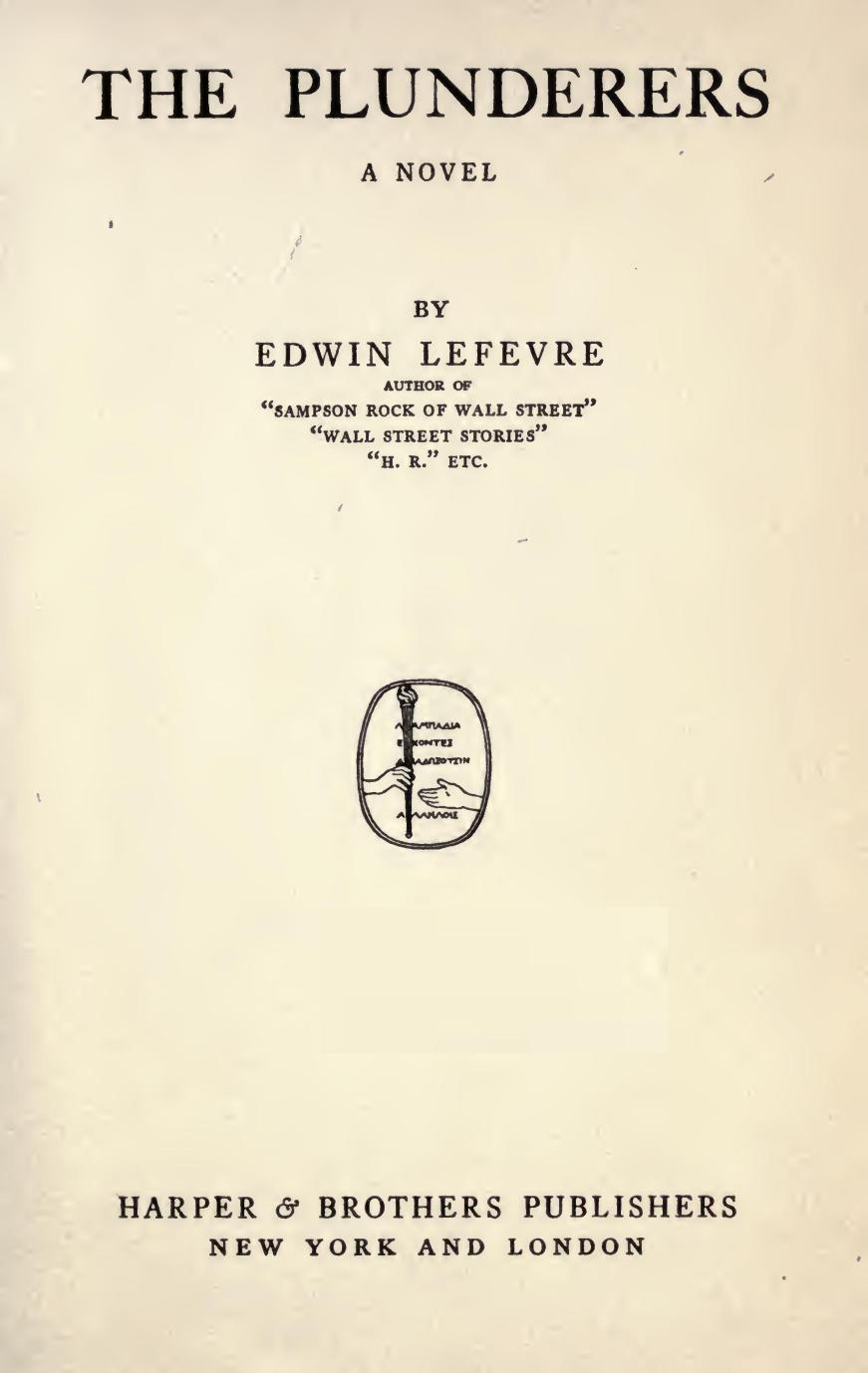 The Plunderers, by Edwin Lefevre