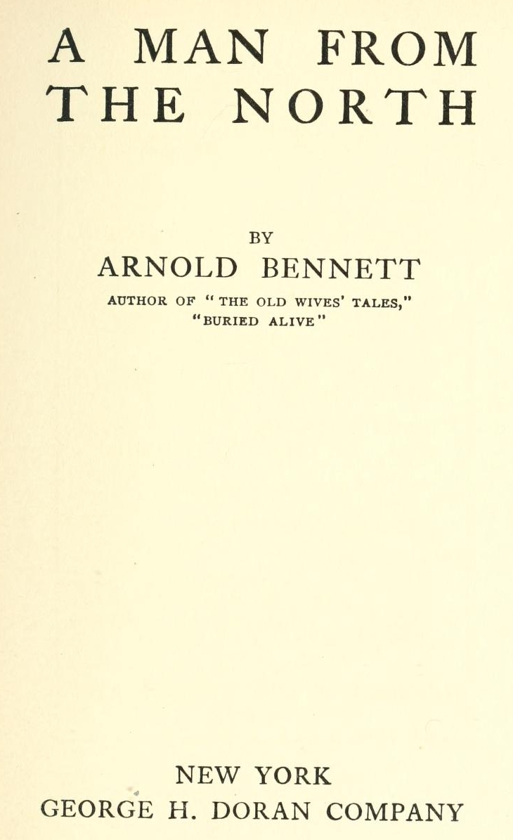 The project gutenberg ebook of a man from the north by arnold bennett a man from the north fandeluxe Gallery