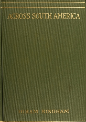 The Project Gutenberg eBook of Across South America, by