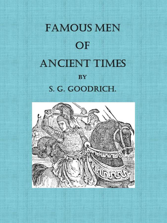 The project gutenberg ebook of famous men of ancient times by s g ancient times fandeluxe Images