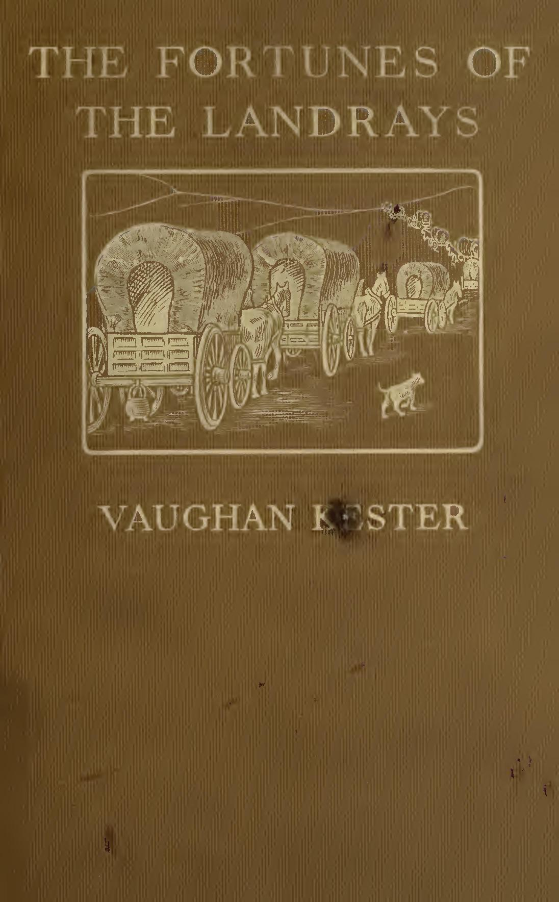 The Fortune of the Landrays, by Vaughn Kester