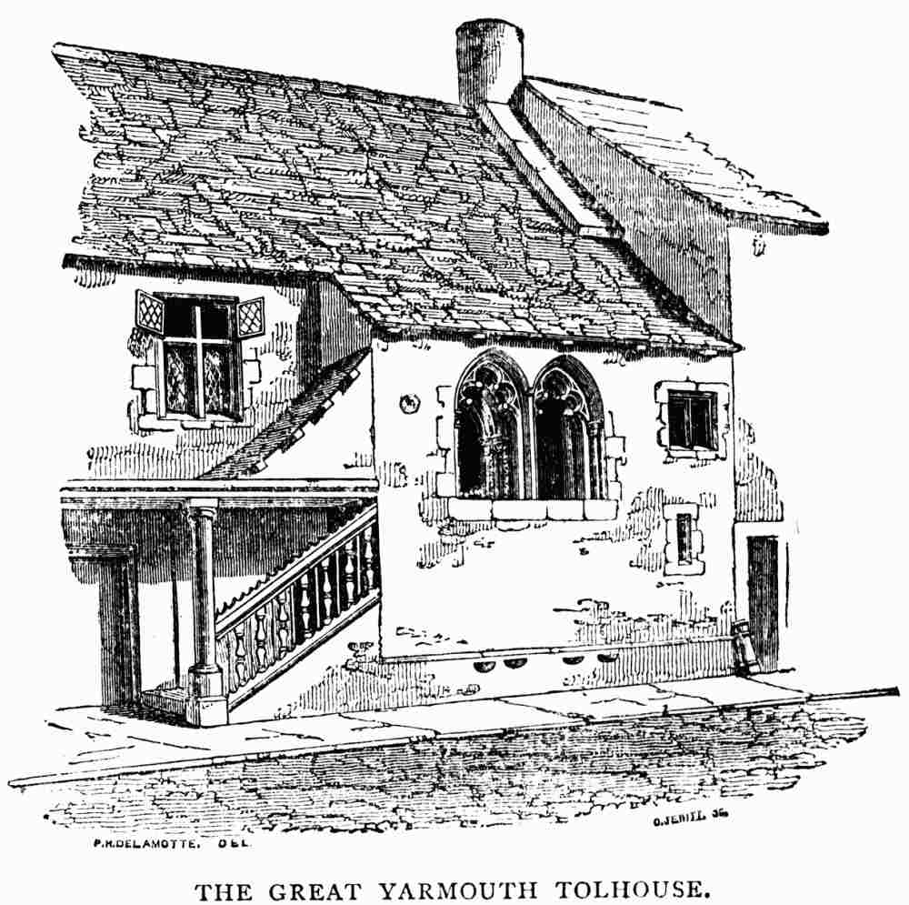 THE GREAT YARMOUTH TOLHOUSE