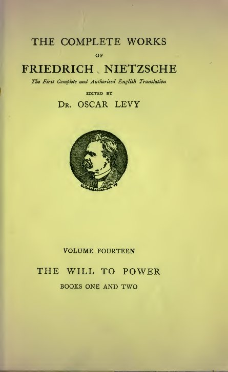The Project Gutenberg Ebook Of The Will To Power Book I And Ii By