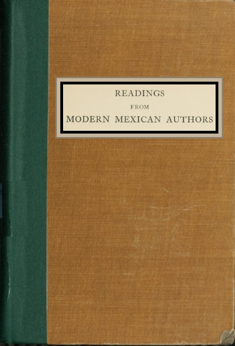 The project gutenberg ebook of readings from modern mexican authors cover image unavailable fandeluxe Choice Image