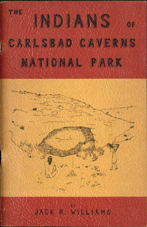The project gutenberg ebook of the indians of carlsbad caverns the indians of carlsbad caverns national park fandeluxe Choice Image