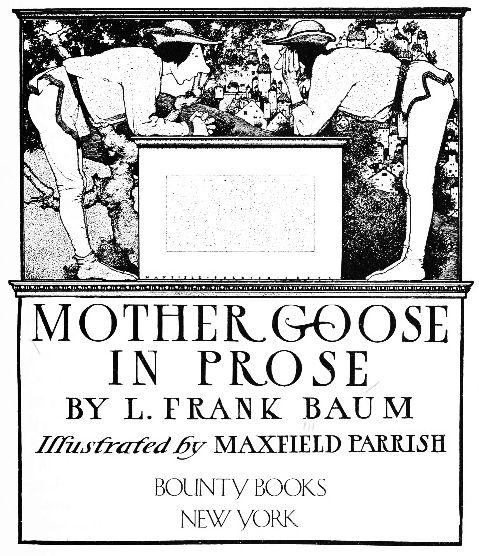 The project gutenberg ebook of mother goose in prose by l frank baum mother goose in prose fandeluxe Gallery