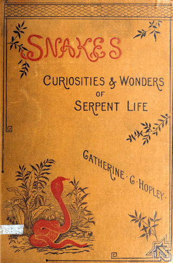 The project gutenberg ebook of snakes by catherine cooper hopley and the online distributed proofreading team httppgdp from page images generously made available by internet archiveamerican libraries fandeluxe Images