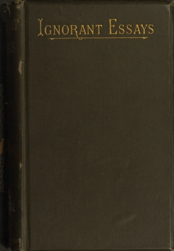 The Project Gutenberg Ebook Of Ignorant Essays By Richard Dowling