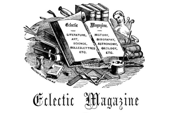 The Project Gutenberg Ebook Of The Eclectic Magazine Of Foreign