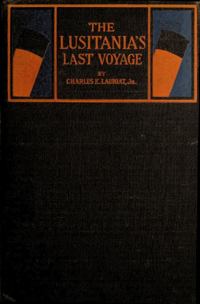 The project gutenberg ebook of the lusitanias last voyage by image of the books cover unavailable fandeluxe Gallery