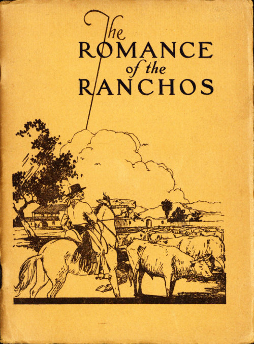 The romance of the ranchos by e palmer conner a project gutenberg the romance of the ranchos fandeluxe Choice Image