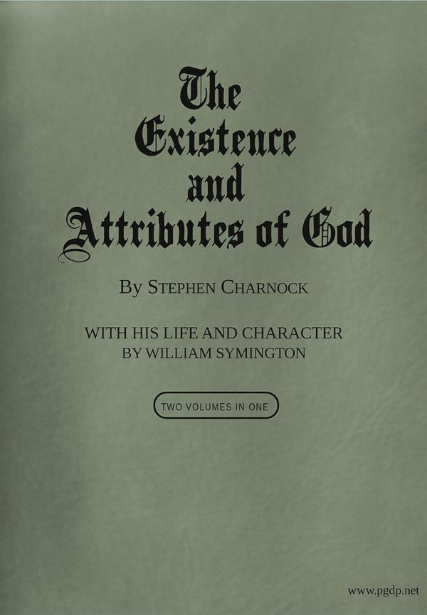 The Project Gutenberg Ebook Of The Existence And Attributes Of God