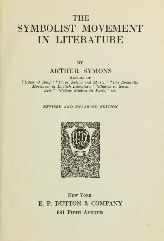 The Project Gutenberg Ebook Of The Symbolist Movement In