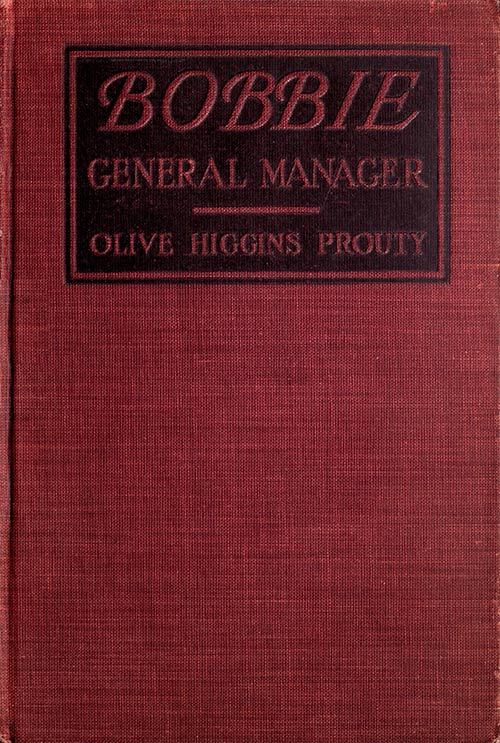 The Project Gutenberg eBook of Bobbie, General Manager, by
