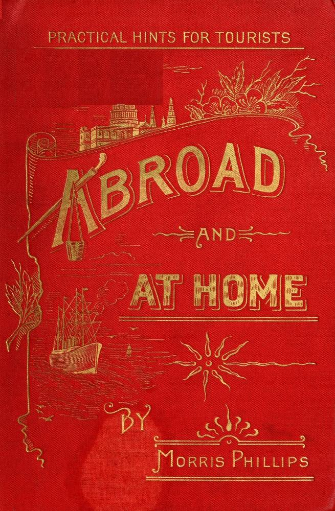 The Project Gutenberg EBook Of Practical Hints For Tourists Abroad