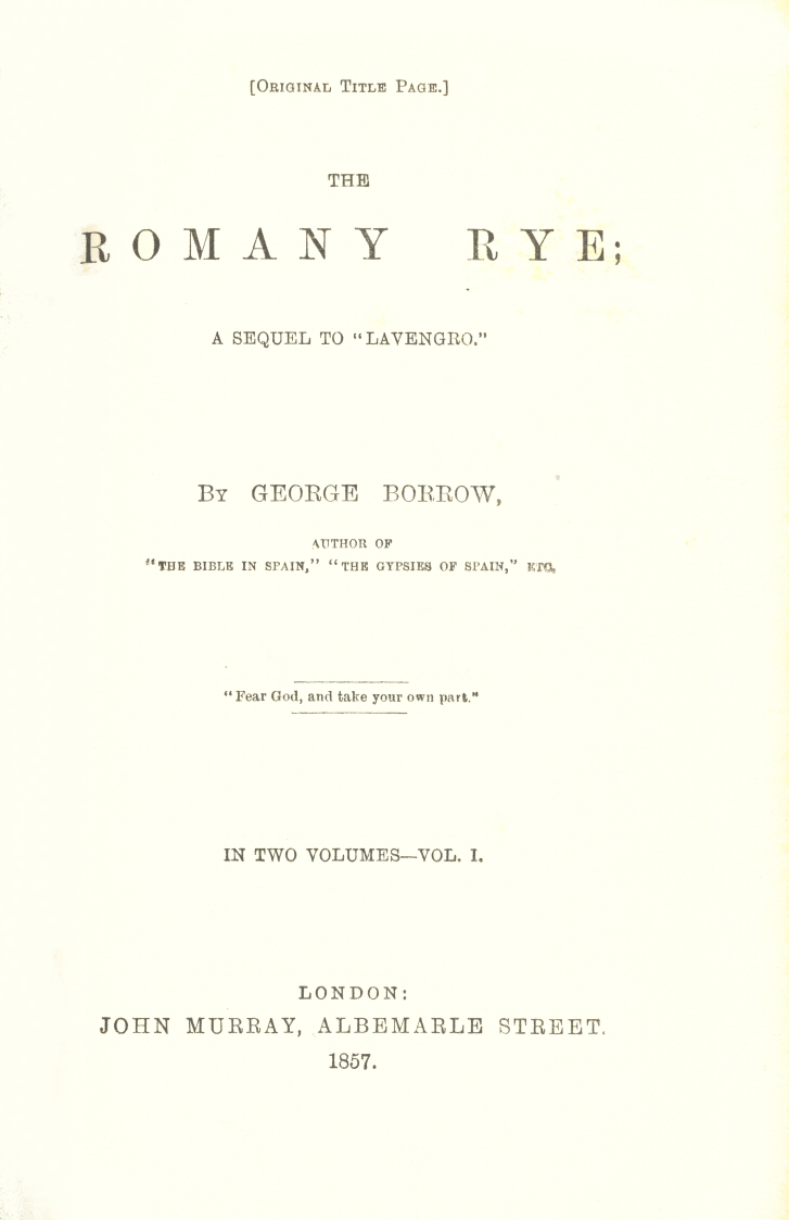 p. v The original title page of the first volume of the first edition of  Romany Rye,