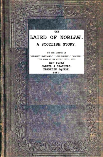 The Project Gutenberg eBook of The Laird of Norlaw, by Mrs