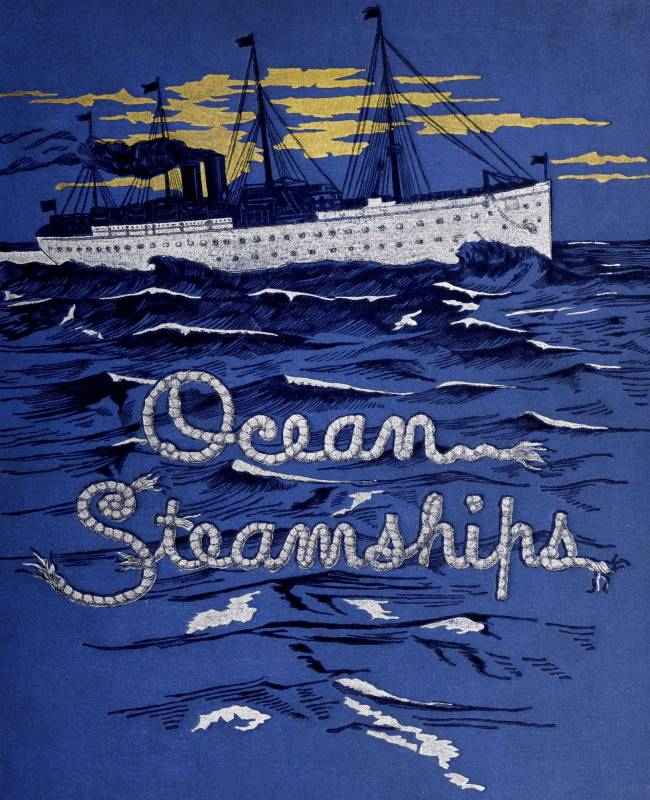 The project gutenberg ebook of ocean steamships by f e chadwick gutenberg ebook ocean steamships produced by chris curnow brian wilcox and the online distributed proofreading team at httppgdp this fandeluxe Images