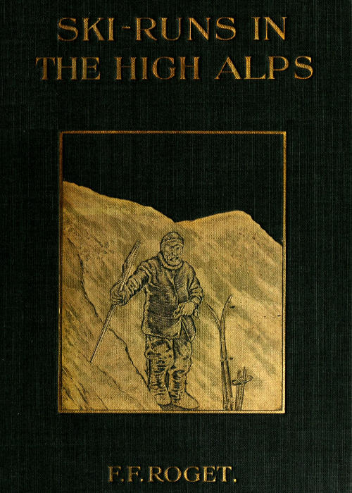 The project gutenberg ebook of ski runs in the high alps by f f cover image fandeluxe Choice Image