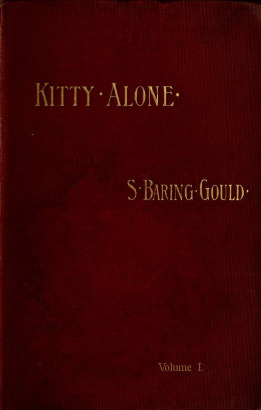 Kitty Alone Vol 1 Of 3 By S Baring Gould