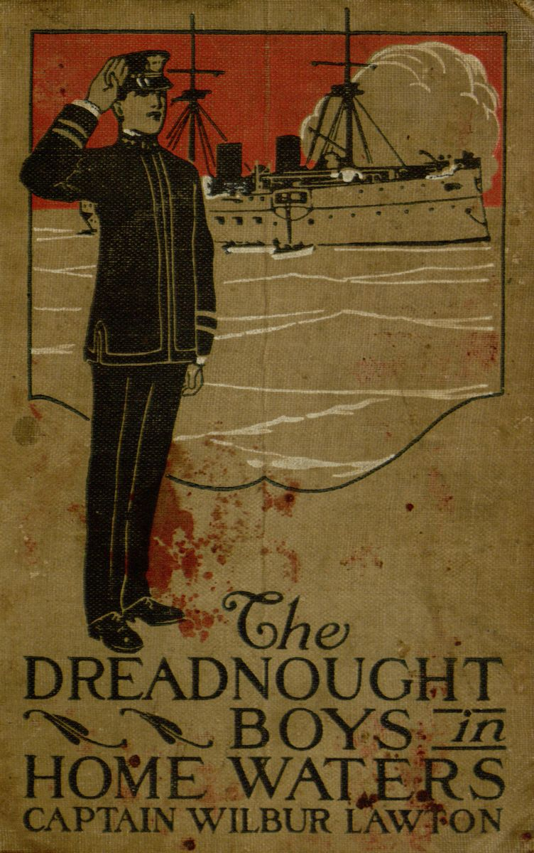 69375aea454bb1 The Project Gutenberg eBook of The Dreadnought Boys in Home Waters ...