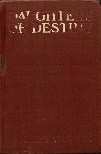 The project gutenberg ebook of daughters of destiny by the reilly daughters of destiny fandeluxe Image collections
