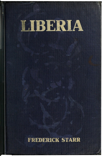 The project gutenberg ebook of liberia by frederick starr book cover fandeluxe Choice Image