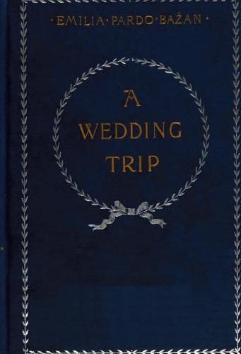 f1551f549b The Project Gutenberg eBook of A Wedding Trip