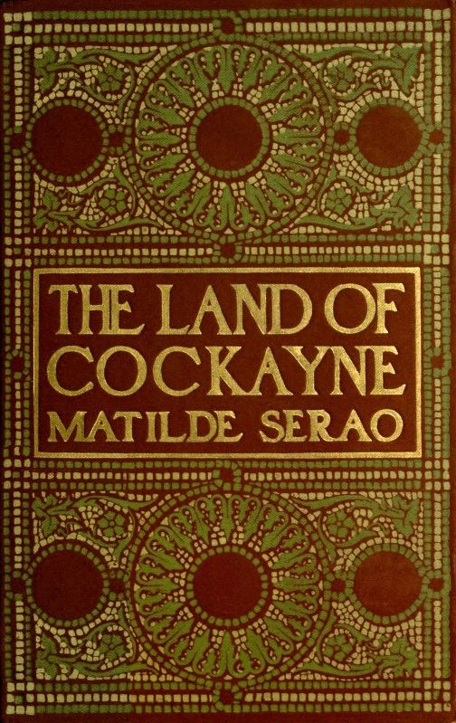 8cb24b38058 The Project Gutenberg eBook of The Land of Cockayne