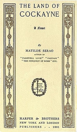 The project gutenberg ebook of the land of cockayne by matilde serao titlepage harper brothers new york and london fandeluxe Gallery
