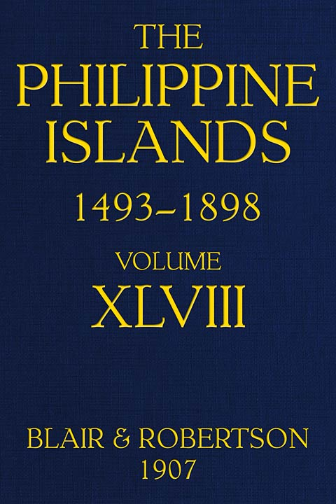 The Philippine Islands 1493 1898 Explorations By Early