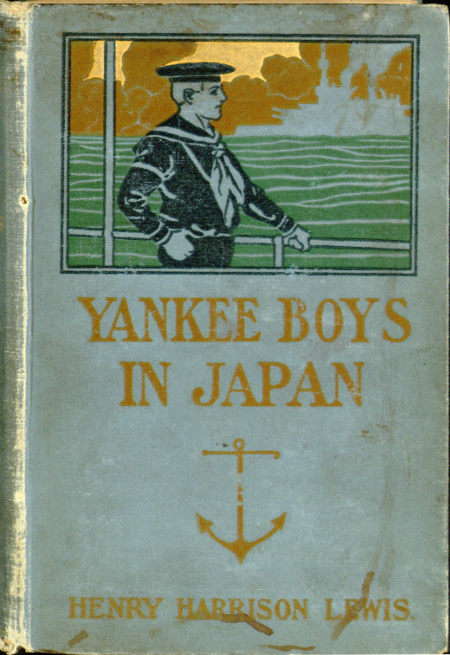 The Project Gutenberg Ebook Of Yankee Boys In Japan By Henry