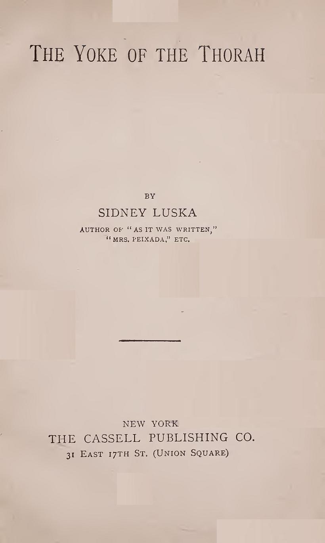 The Yoke Of The Thorah, by Sidney Luska