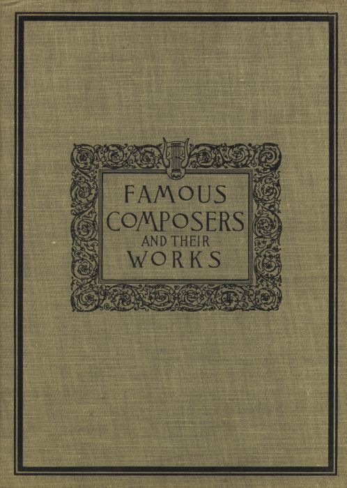 The project gutenberg ebook of famovs composers and their works gutenberg ebook famous composers works vol 1 produced by juliet sutherland jane robins with special credit to linda cantoni for the music files fandeluxe Choice Image