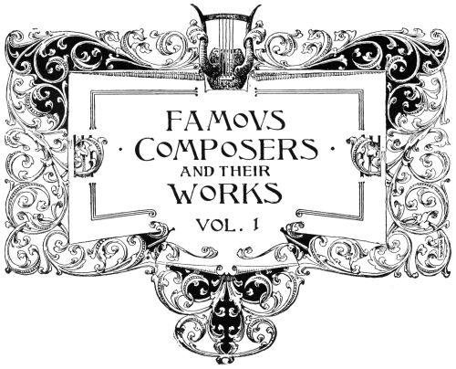 The Project Gutenberg eBook of /* Famovs Composers And Their