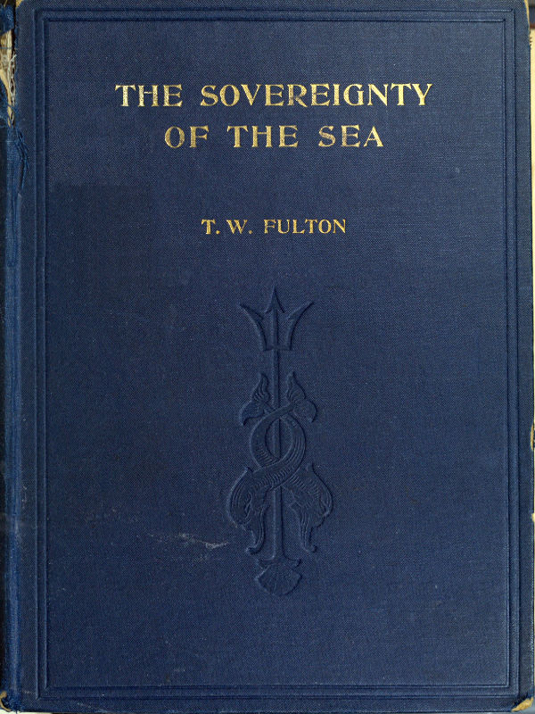 The Sovereignty Of The Sea By Thomas Wemyss Fulton A Project