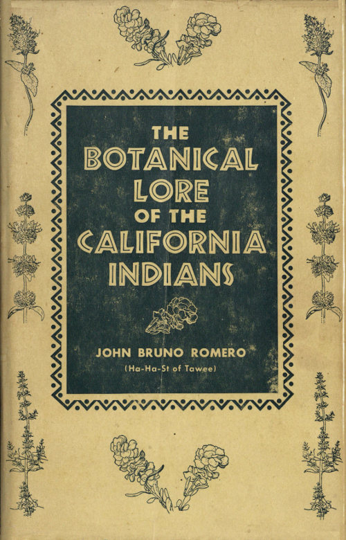 The botanical lore of the california indians by john bruno romero the botanical lore of the california indians fandeluxe Gallery
