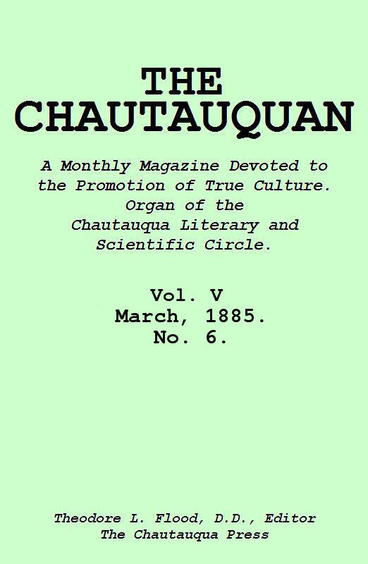 The Project Gutenberg Ebook Of The Chautauquan Vol V March 1885
