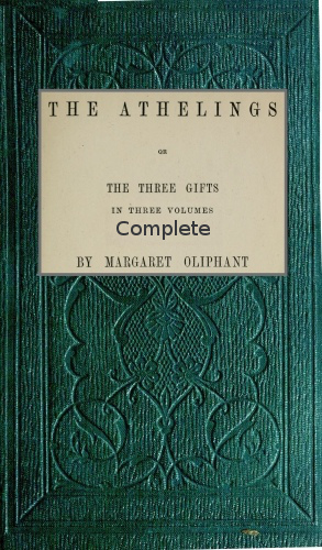 The Project Gutenberg Ebook Of The Athelings Complete By Margaret