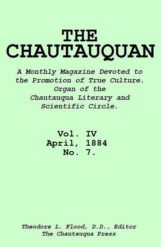 The Project Gutenberg Ebook Of The Chautauquan Vol Iv April 1884