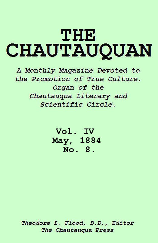 The Project Gutenberg Ebook Of The Chautauquan Vol Iv May 1884