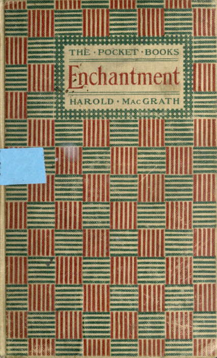 The Project Gutenberg Ebook Of Enchantment By Harold Macgrath