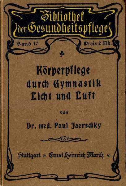 The Project Gutenberg eBook of Körperpflege durch Gymnastik, Licht ...