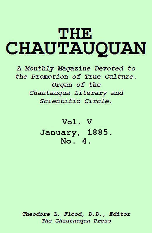 The Project Gutenberg Ebook Of The Chautauquan Vol V January 1885