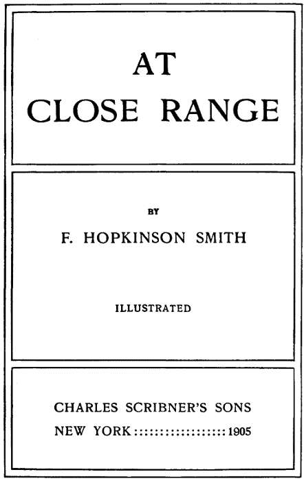 The project gutenberg ebook of at close range by f hopkinson smith youre it ill git the trunk at kalamazoo fandeluxe Gallery