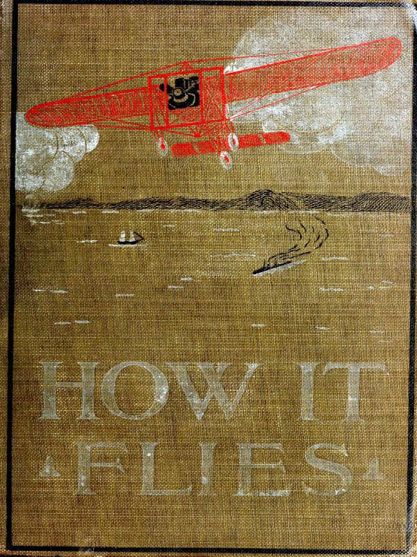 How It Flies By Richard Ferris Bs Ce A Project Gutenberg Ebook